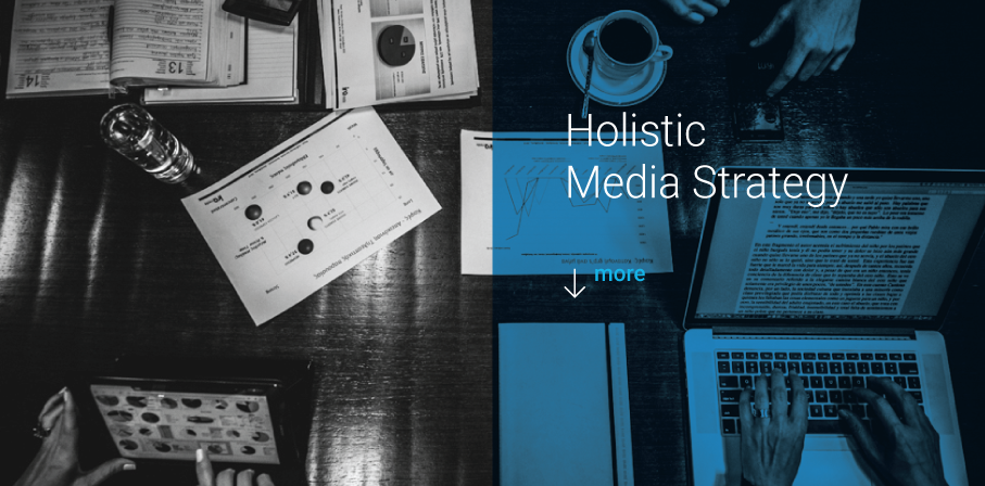Holistic Media strategy